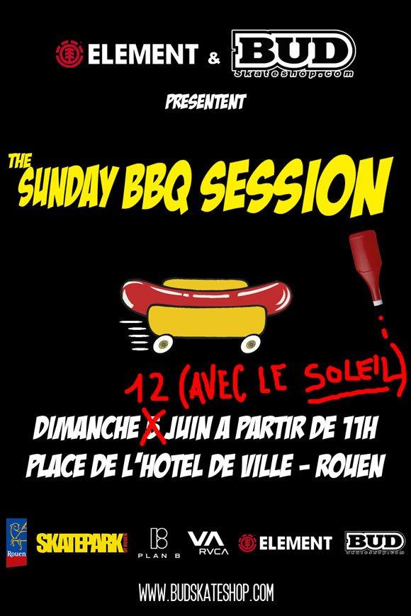 ELEMENT & BUD SKATESHOP Sunday BBQ Session dimanche 12 juin 2011 Hôtel de Ville Rouen