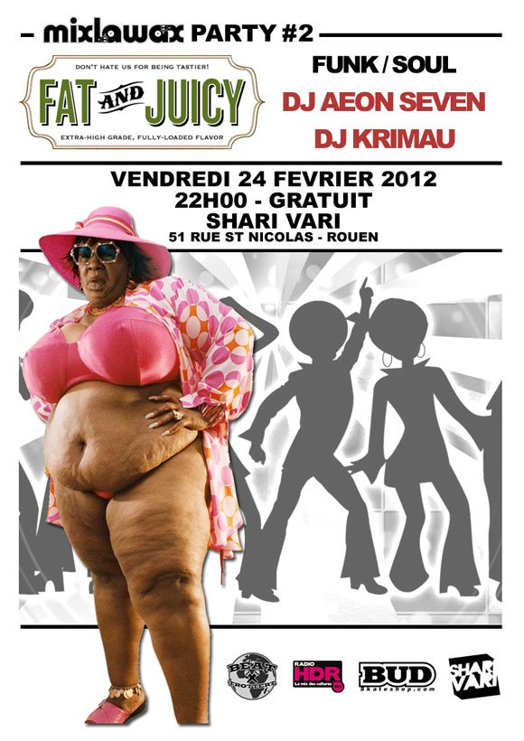Soirée funk soul Mixlawax Party#02 Fat And Juicy DJ Aeon Seven DJ Krimau Shari Vari Rouen 24 Février 2012