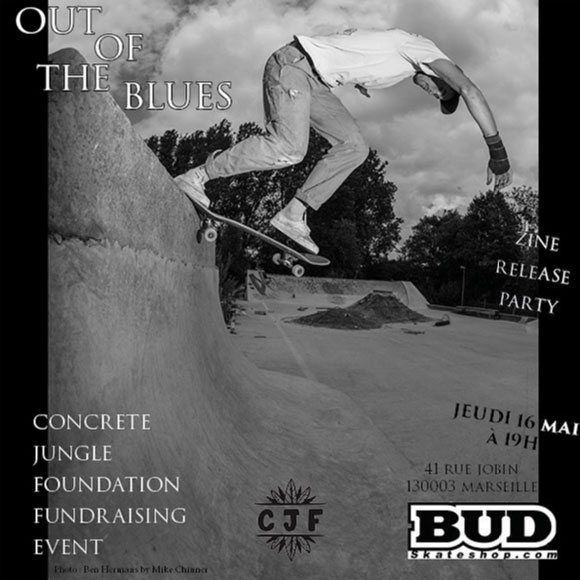 Out Of The Blues Zine Release Party BUD SKATESHOP Marseille jeudi 16 mai 2019