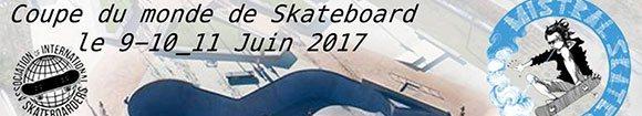 Mistral Skate Cup coupe du monde de skateboard Marignane 9/10/11 juin 2017