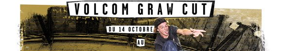 VOLCOM Graw Cut Instagram video clip contest BUD SKATESHOP Rouen du 14 octobre au 14 novembre 2017