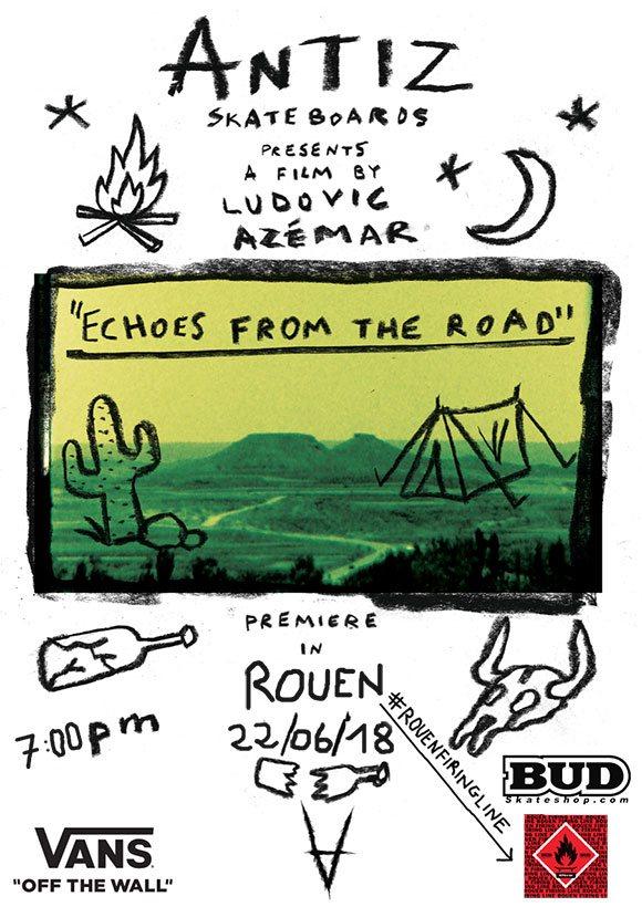 ANTIZ SKATEBOARDS avant-première vidéo Echoes From The Road Rouen Firing Line vendredi 22 juin 19H