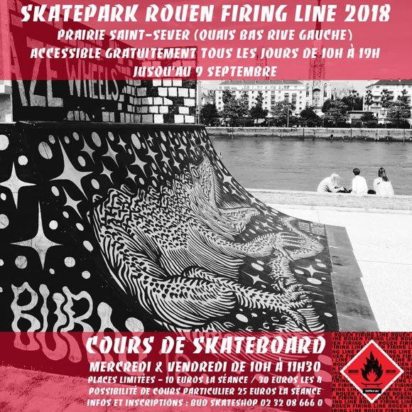 Skatepark Rouen Firing Line 2018 accessible et cours de skateboard