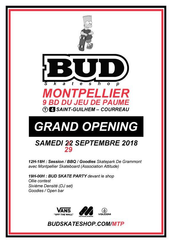 BUD SKATESHOP Montpellier Grand Opening : Inauguration samedi 29 septembre 2018