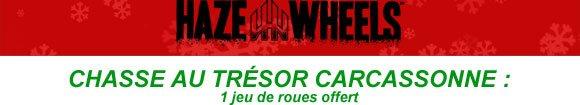 HAZE WHEELS Chasse Au Trésor BUD SKATESHOP Carcassonne du vendredi 7 au dimanche 9 décembre 2018