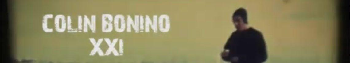 Colin Bonino vidéo XXI