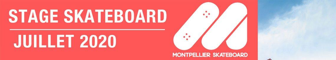 Montpellier Skateboard School stages vacances juillet 2020