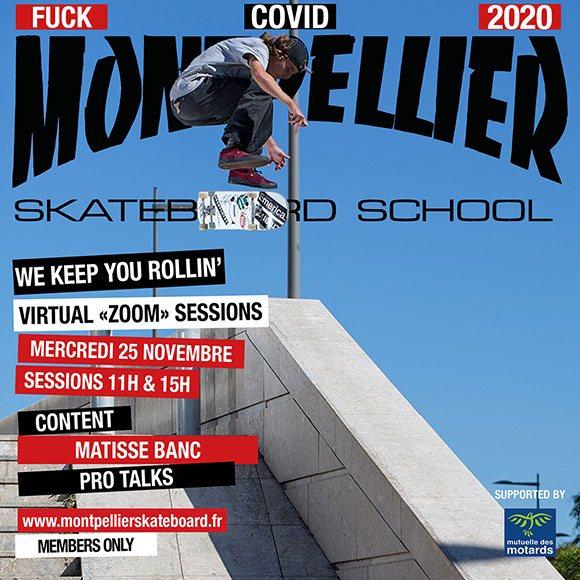 Montpellier Skateboard Virtual Zoom Sessions Pro Talks Matisse Banc mercredi 25 novembre 2020 11H et 15H