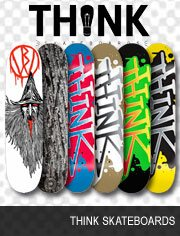 think skateboards