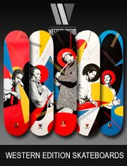 western edition skateboards