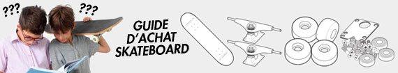 guide d'achat skateboard et conseils