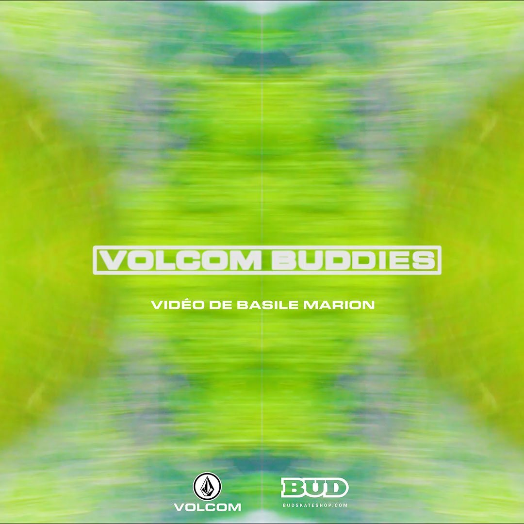 vidéo volcombuddies